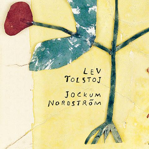 Fabler och andra berättelser, Jockum Nordström, Tolstoj